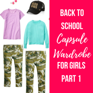 Back to School Girls Capsule – Part 1